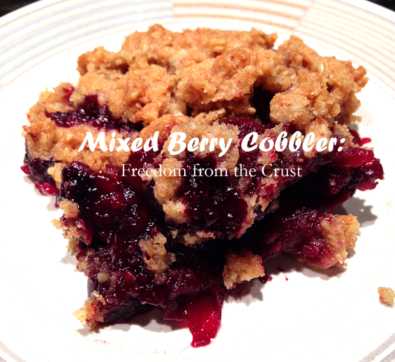 Mixed Berry Cobbler Freedom from the Crust