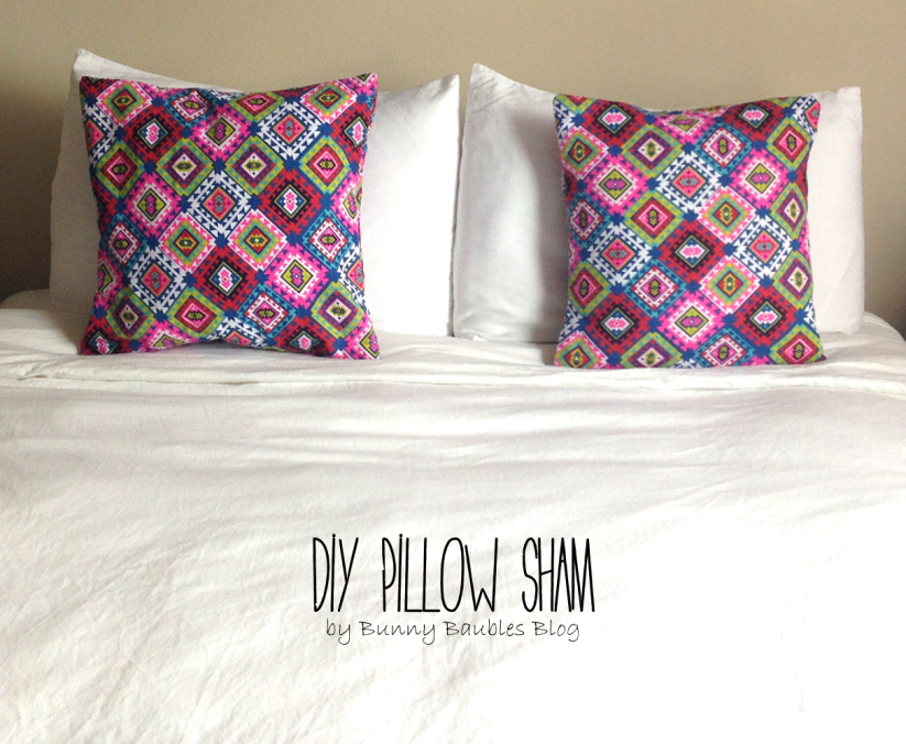 DIY Pillow Sham by Bunny Baubles Blog
