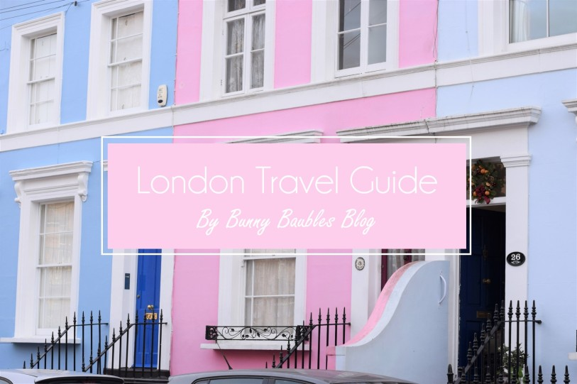 london-travel-guide-by-bunny-baubles-blog